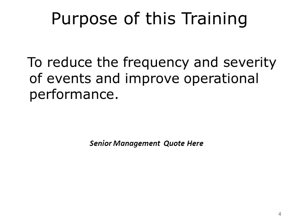Purpose of this Training