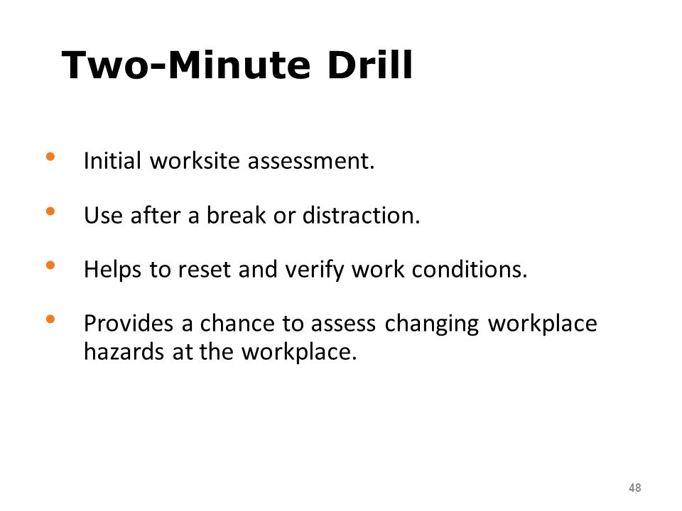 Two-Minute Drill Initial worksite assessment.