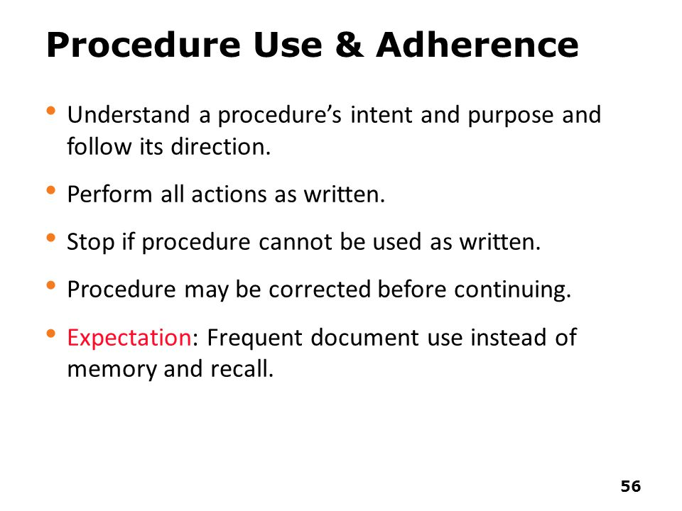 Procedure Use & Adherence