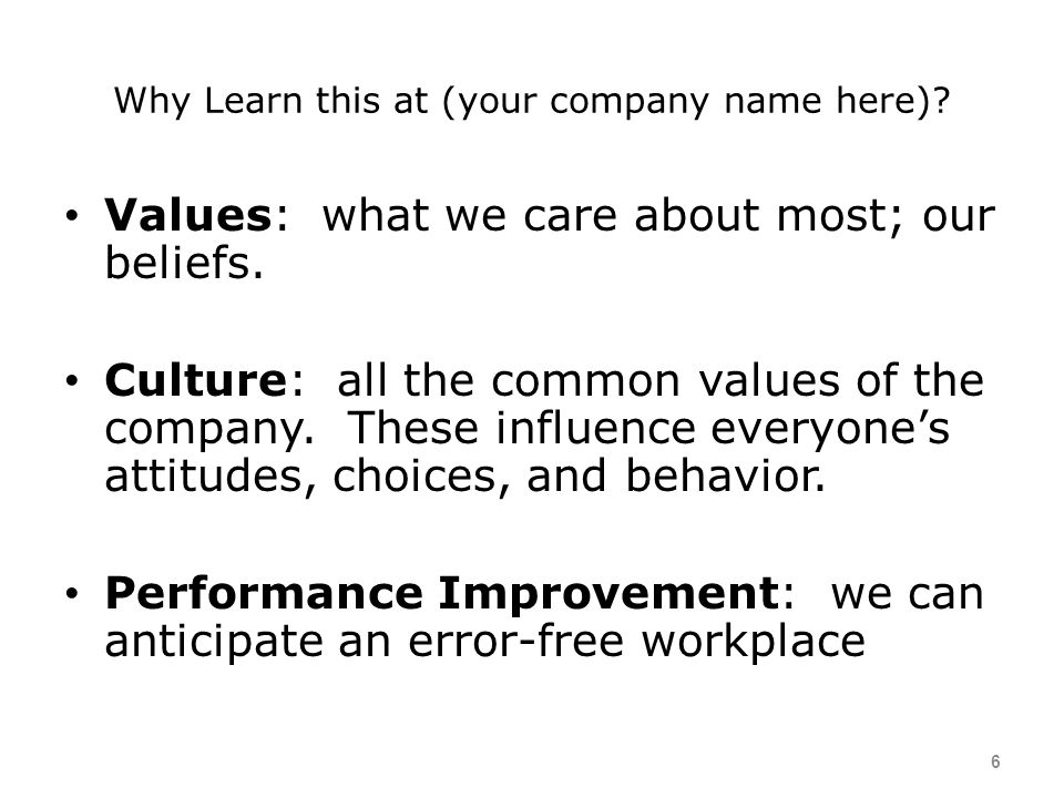 Why Learn this at (your company name here)