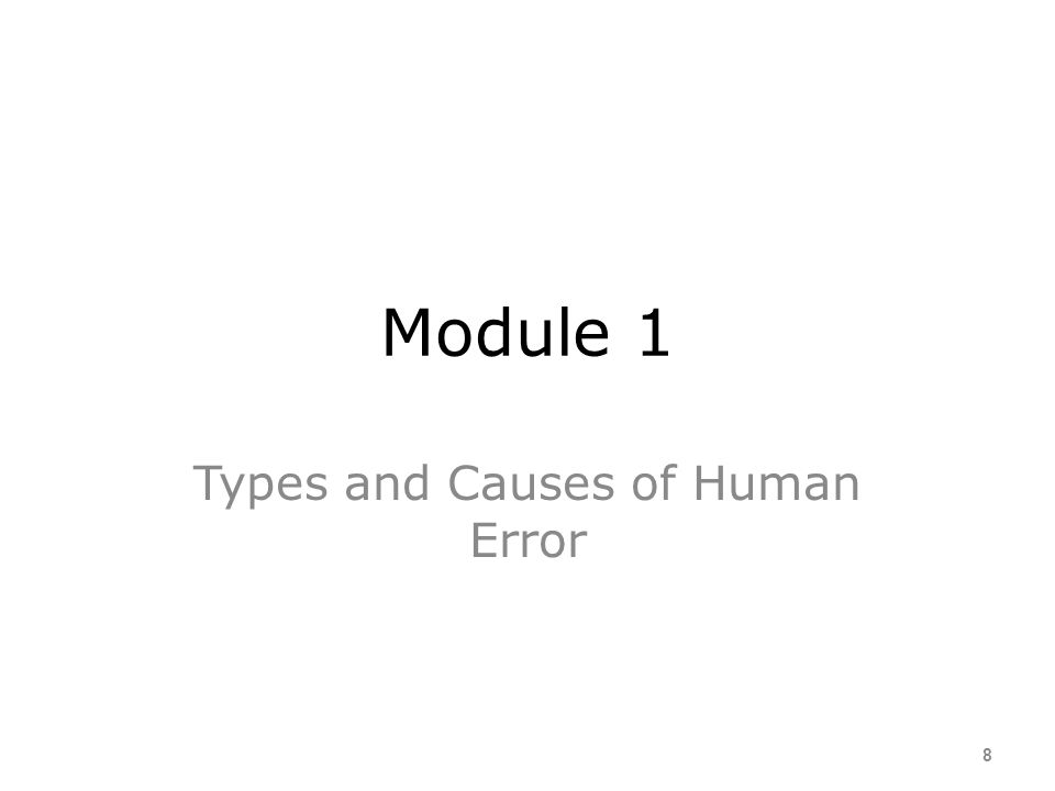 Types and Causes of Human Error
