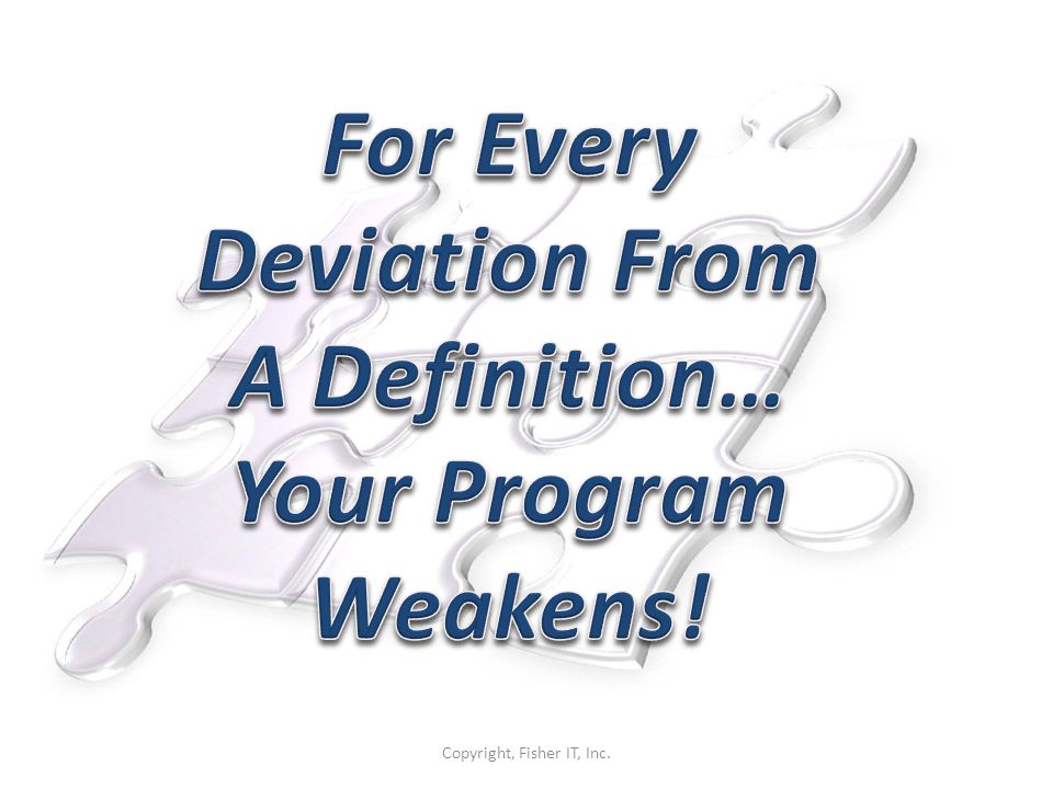 For Every Deviation From