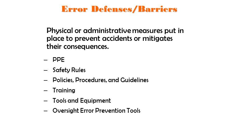 Error Defenses/Barriers