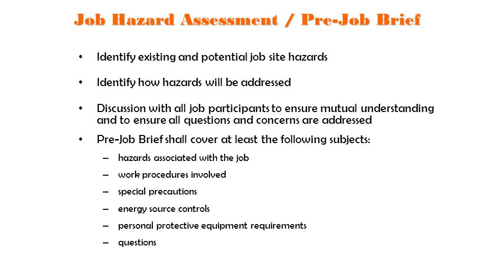 Job Hazard Assessment / Pre-Job Brief