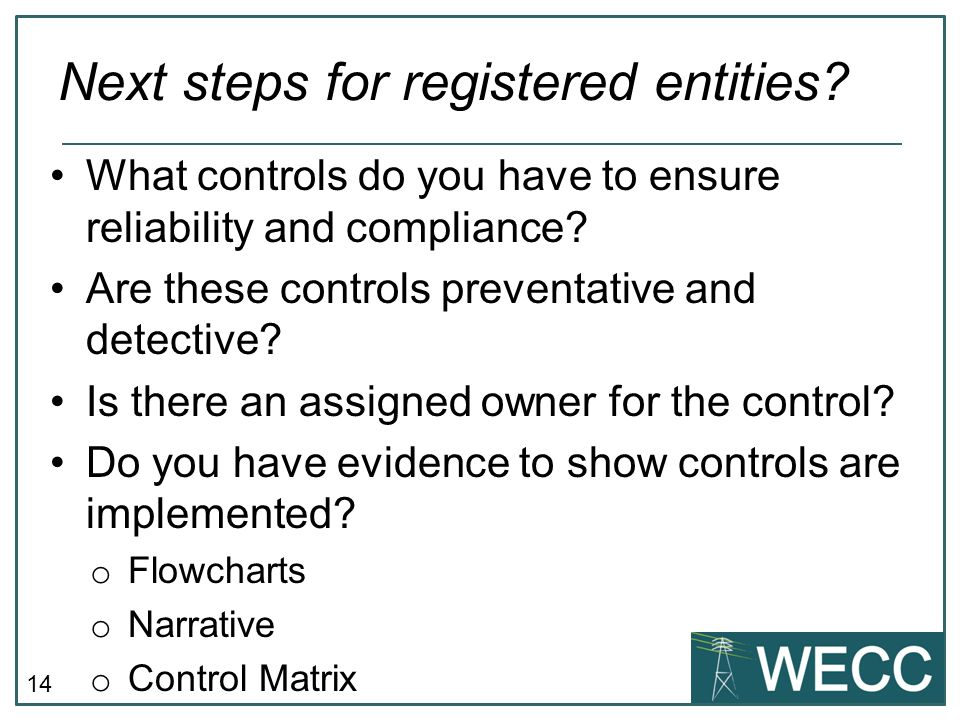 Next steps for registered entities