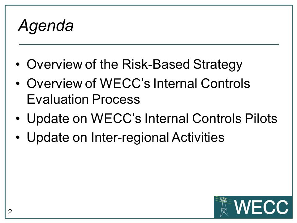 Agenda Overview of the Risk-Based Strategy