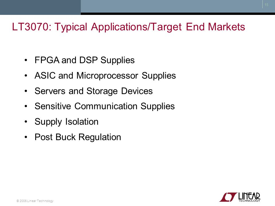 LT3070: Typical Applications/Target End Markets
