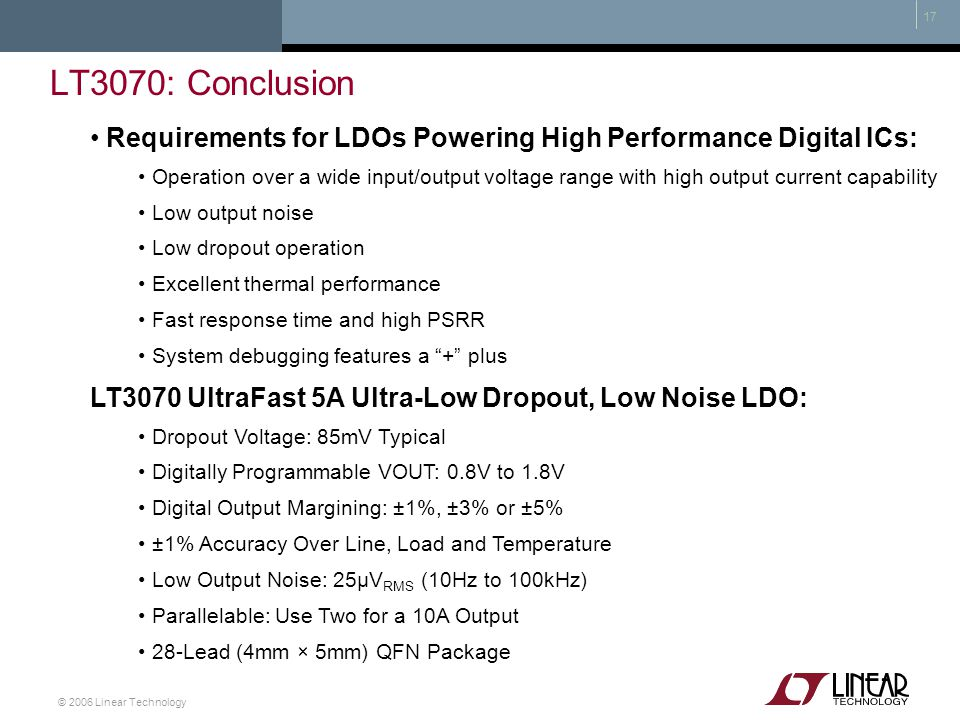 LT3070: Conclusion Requirements for LDOs Powering High Performance Digital ICs: