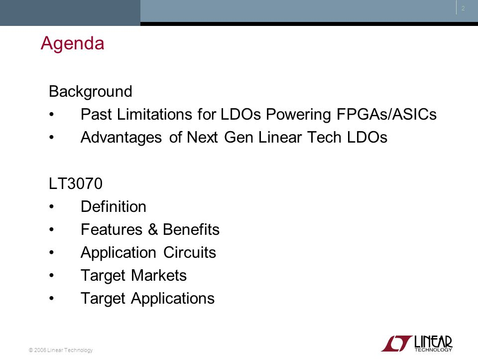 Agenda Background Past Limitations for LDOs Powering FPGAs/ASICs