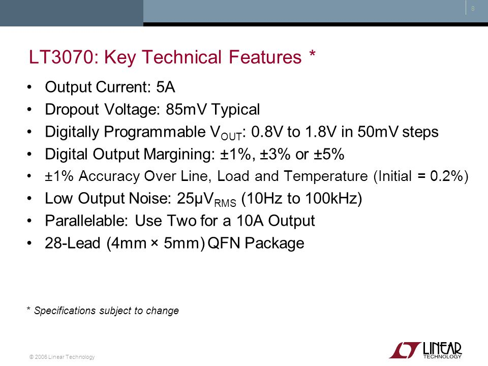 LT3070: Key Technical Features *