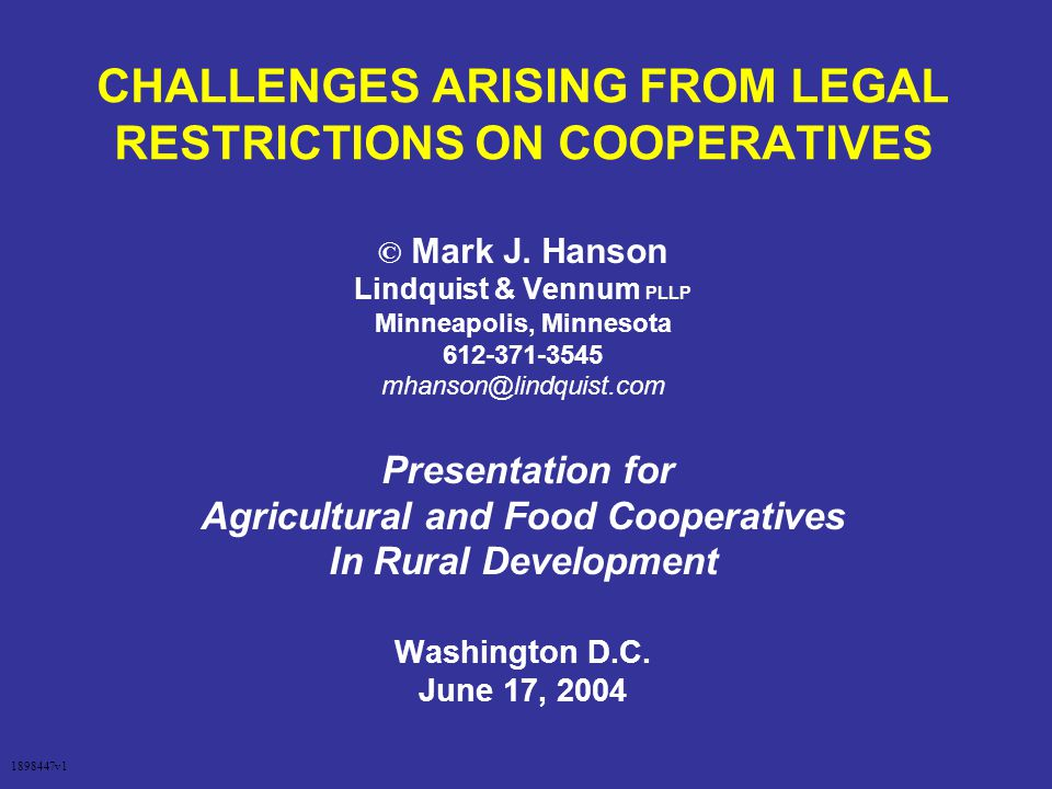 CHALLENGES ARISING FROM LEGAL RESTRICTIONS ON COOPERATIVES