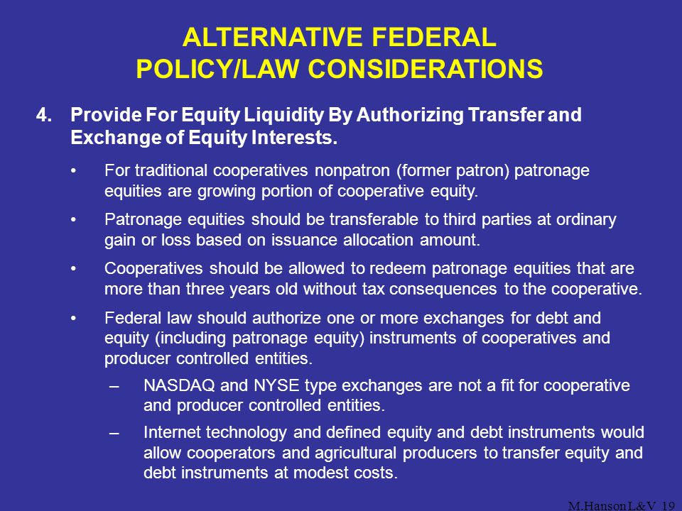 ALTERNATIVE FEDERAL POLICY/LAW CONSIDERATIONS