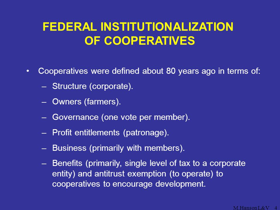 FEDERAL INSTITUTIONALIZATION OF COOPERATIVES