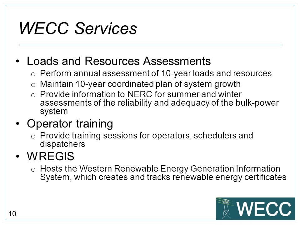 WECC Services Loads and Resources Assessments Operator training WREGIS