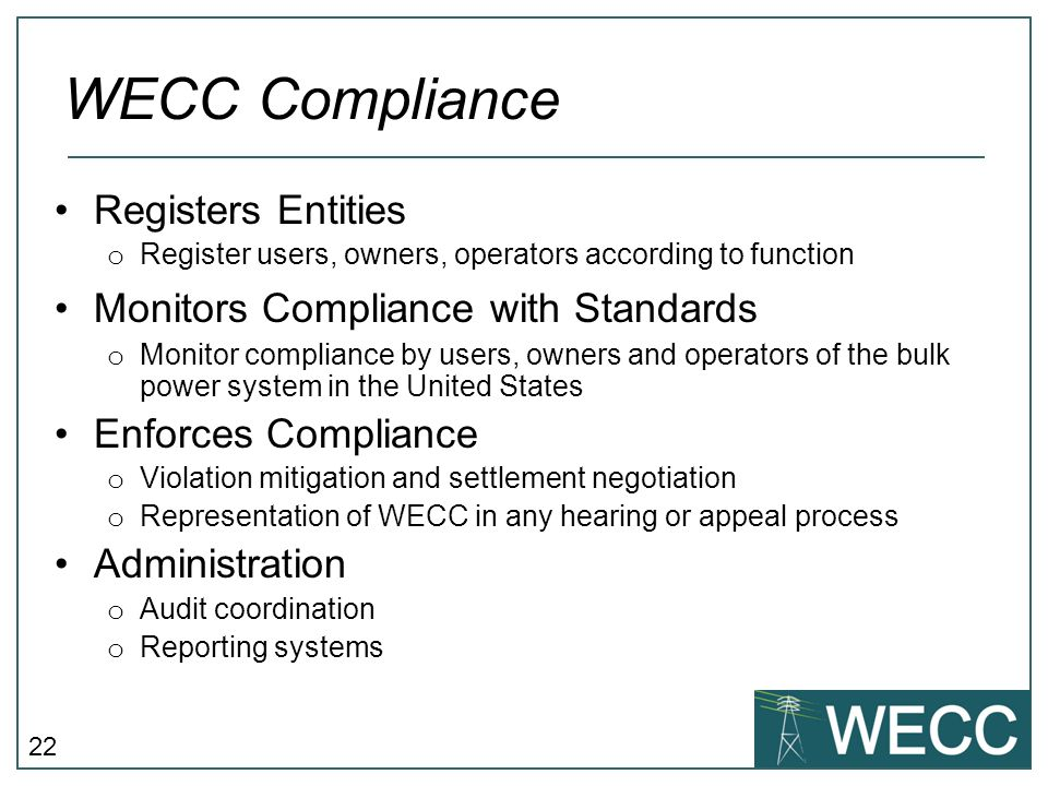 WECC Compliance Registers Entities Monitors Compliance with Standards