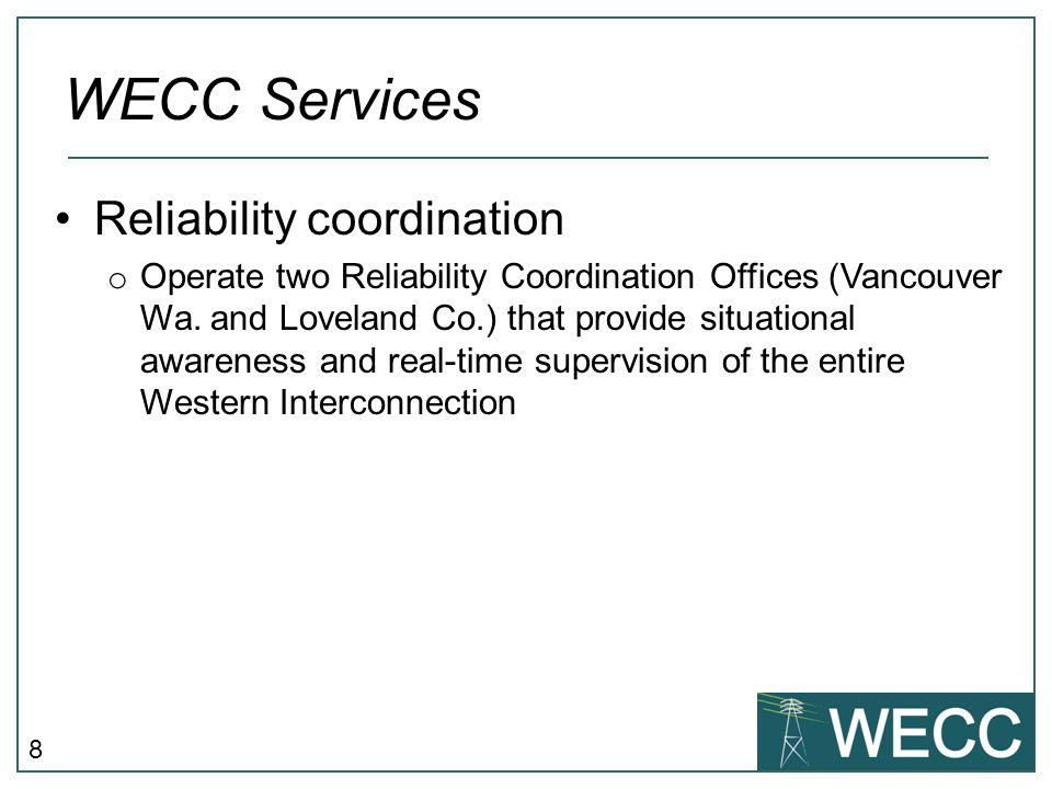 WECC Services Reliability coordination