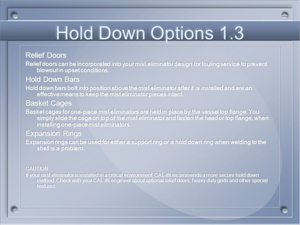 Hold Down Options 1.3 Relief Doors Hold Down Bars Basket Cages