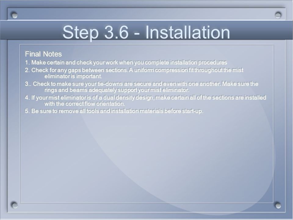 Step 3.6 - Installation Final Notes