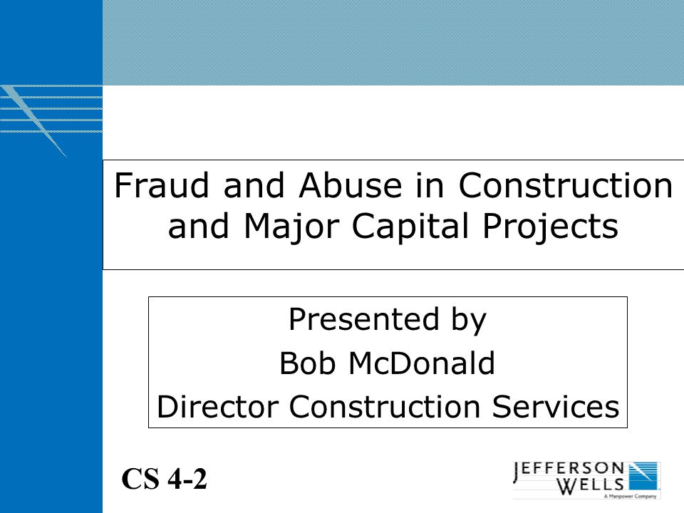 Fraud and Abuse in Construction and Major Capital Projects