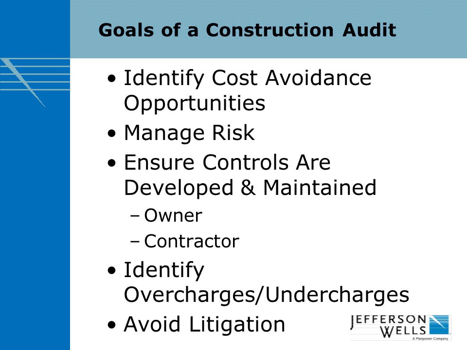 Goals of a Construction Audit