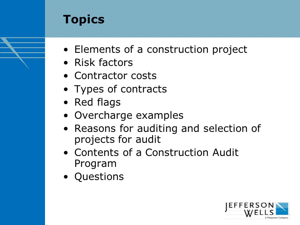 Topics Elements of a construction project Risk factors