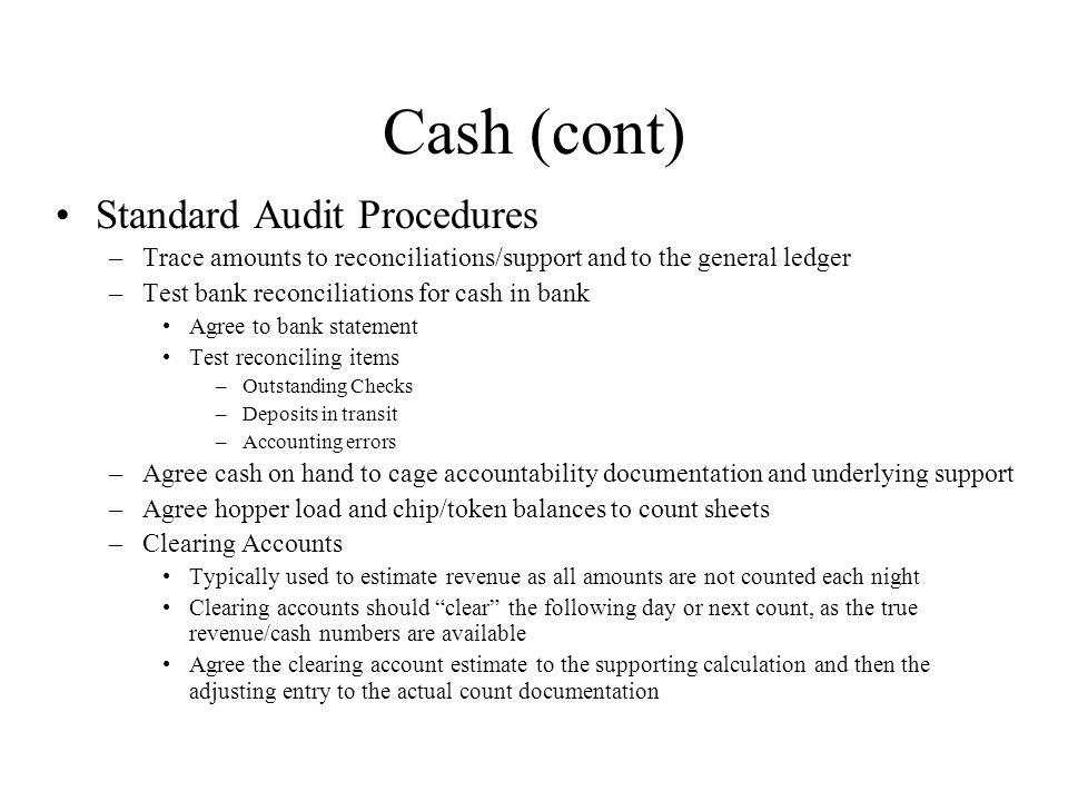 Cash (cont) Standard Audit Procedures