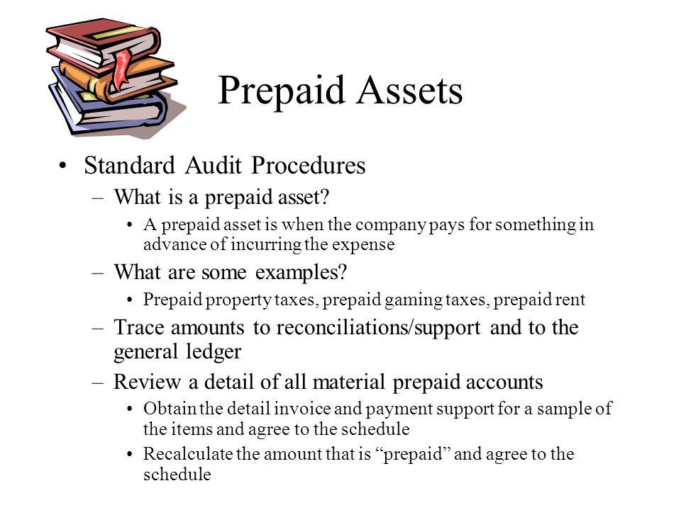 Prepaid Assets Standard Audit Procedures What is a prepaid asset