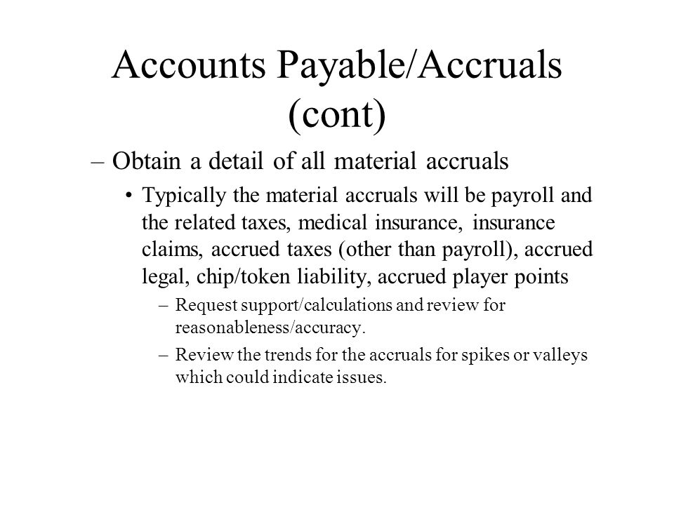Accounts Payable/Accruals (cont)