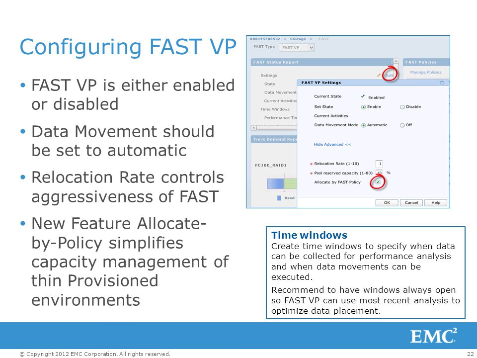 Configuring FAST VP FAST VP is either enabled or disabled