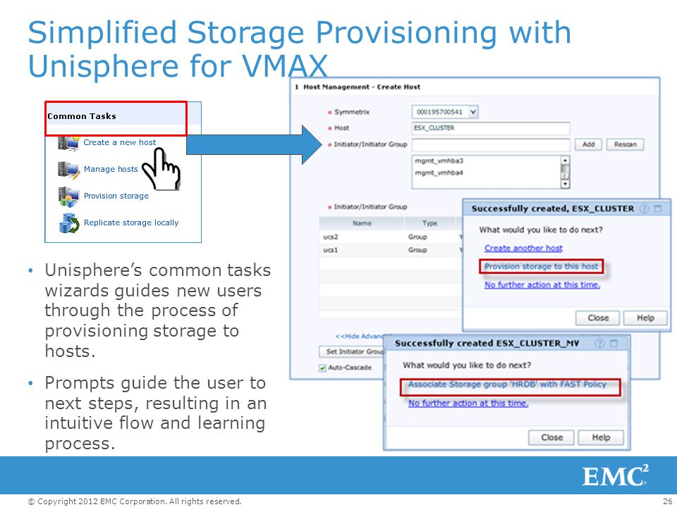 Simplified Storage Provisioning with Unisphere for VMAX