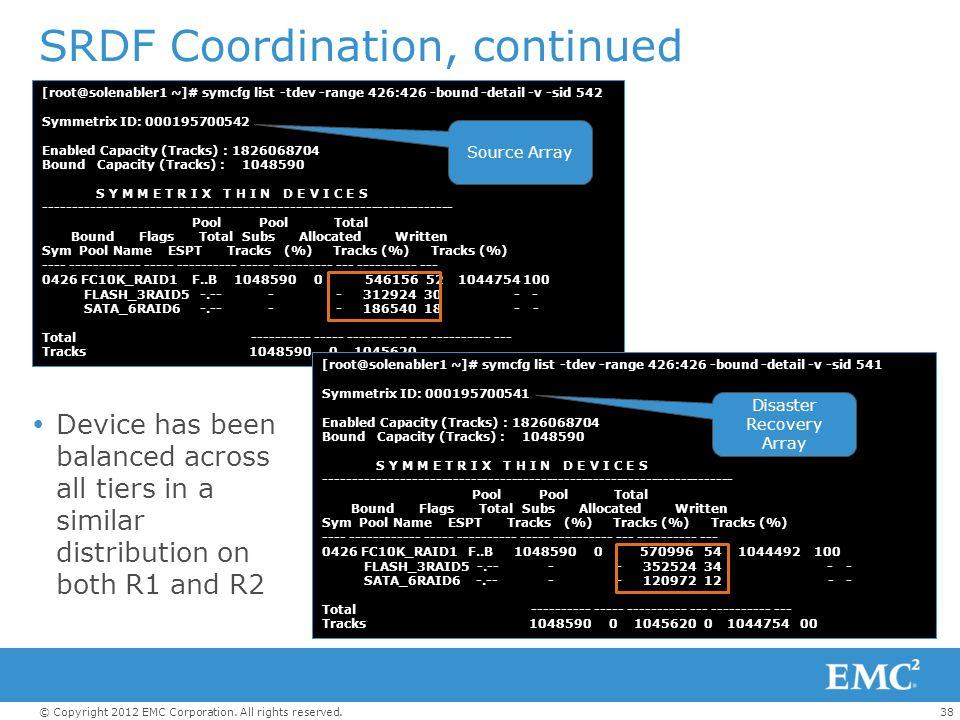 SRDF Coordination, continued