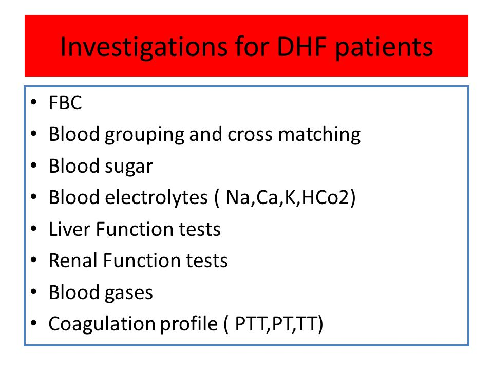 Investigations for DHF patients