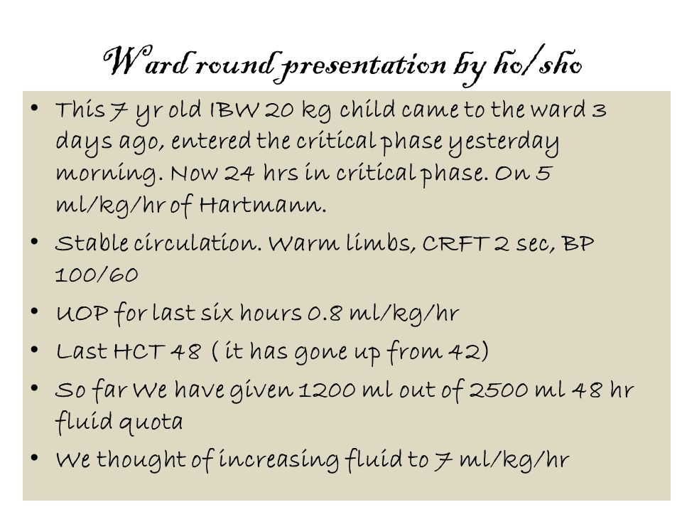 Ward round presentation by ho/sho