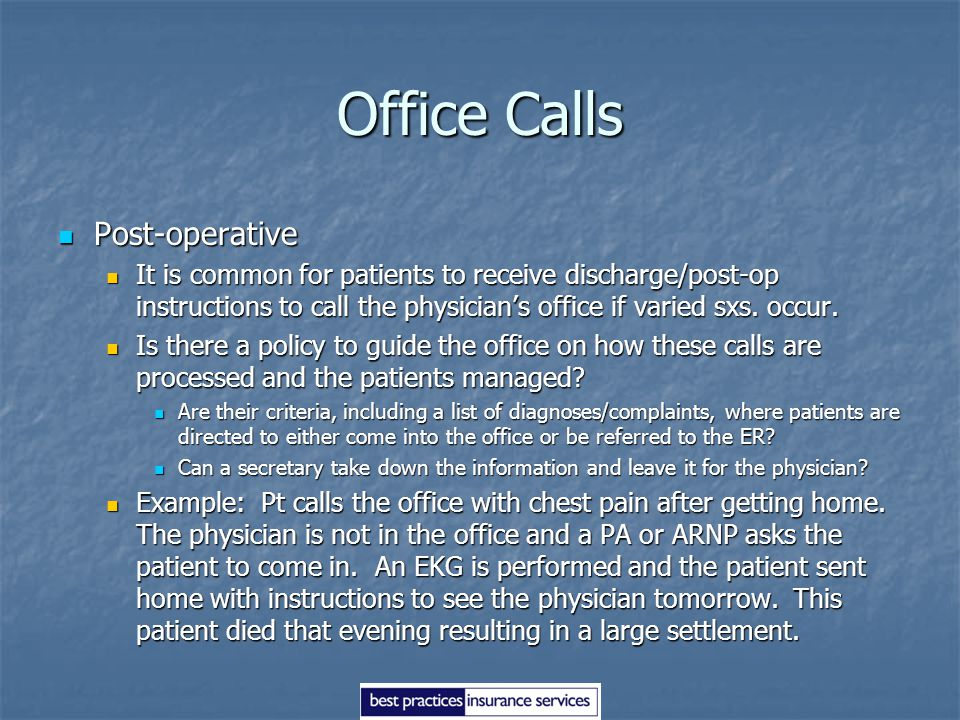 Office Calls Post-operative