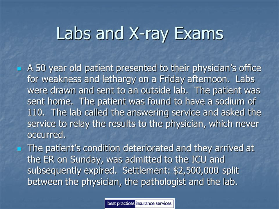 Labs and X-ray Exams