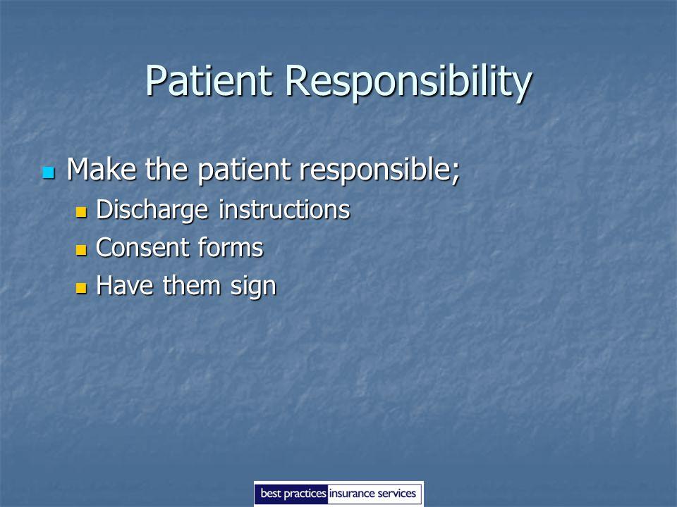 Patient Responsibility