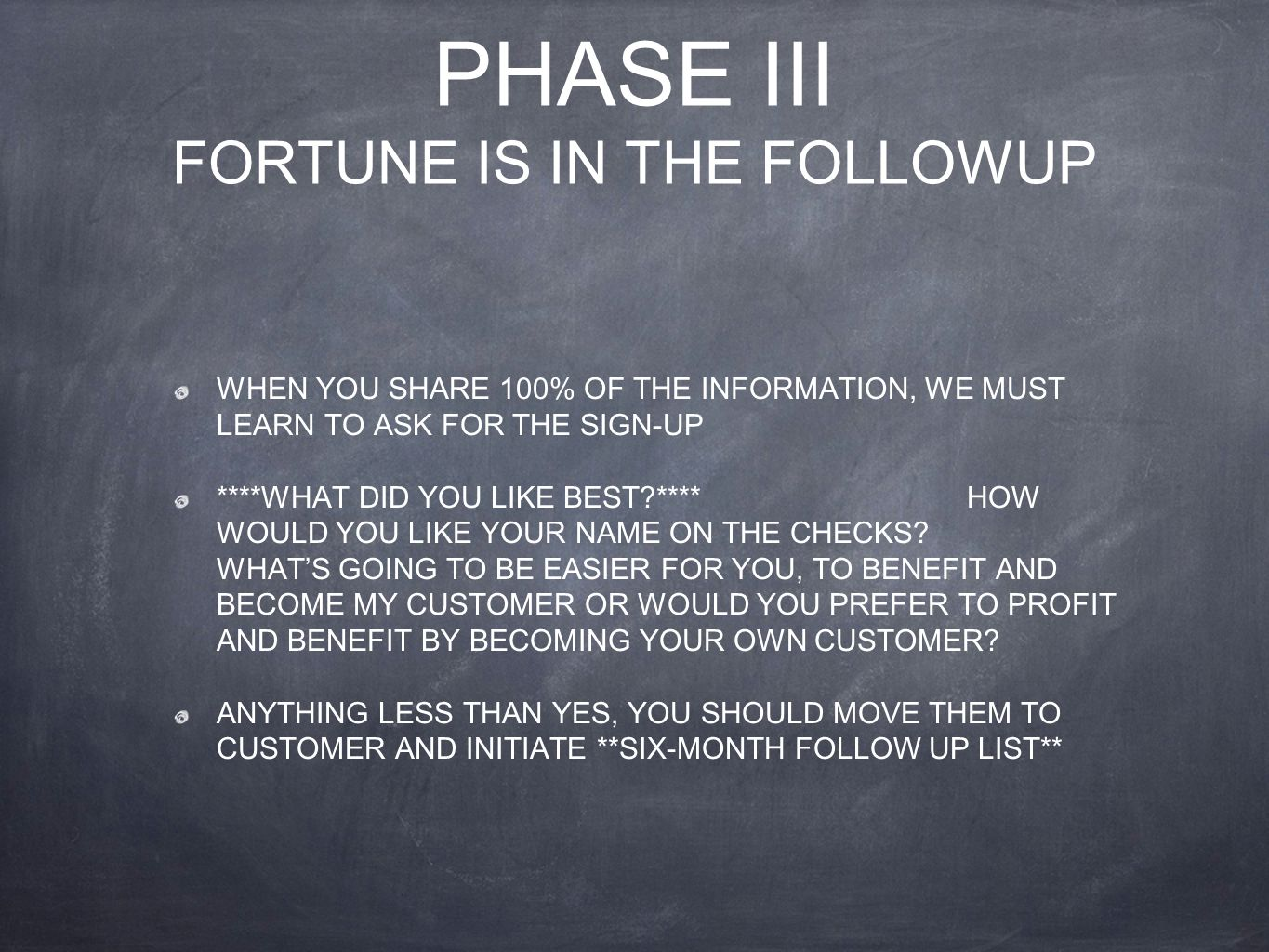 PHASE III FORTUNE IS IN THE FOLLOWUP