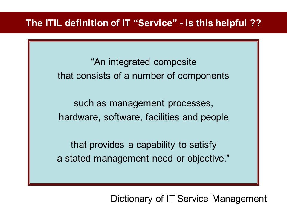 The ITIL definition of IT Service - is this helpful