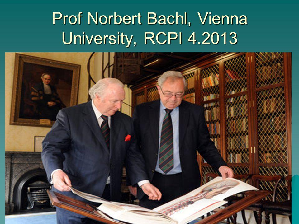 Prof Norbert Bachl, Vienna University, RCPI 4.2013