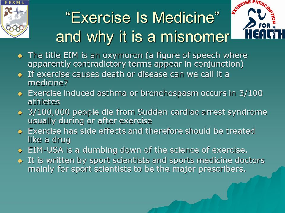 Exercise Is Medicine and why it is a misnomer