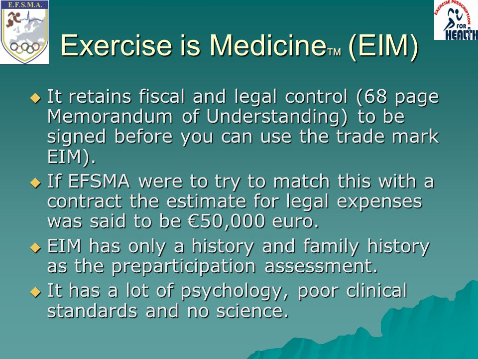 Exercise is MedicineTM (EIM)