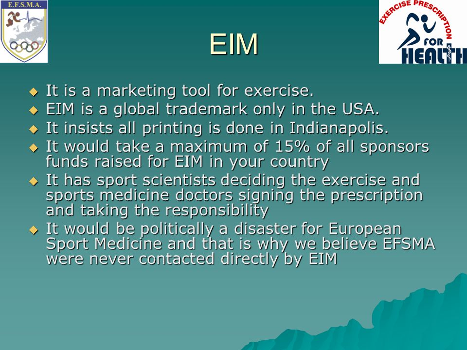 EIM It is a marketing tool for exercise.
