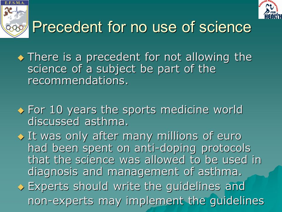 Precedent for no use of science
