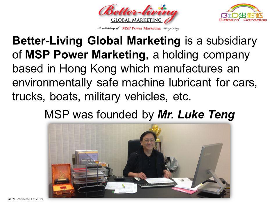 MSP was founded by Mr. Luke Teng