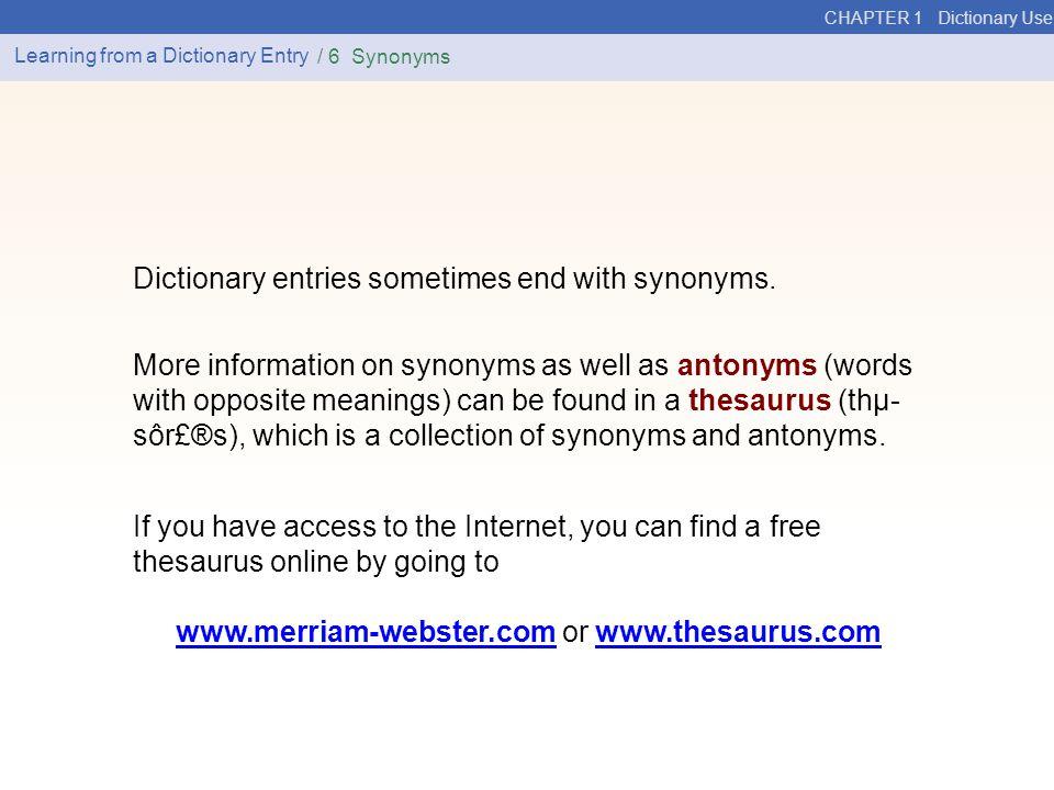 www.merriam-webster.com or www.thesaurus.com