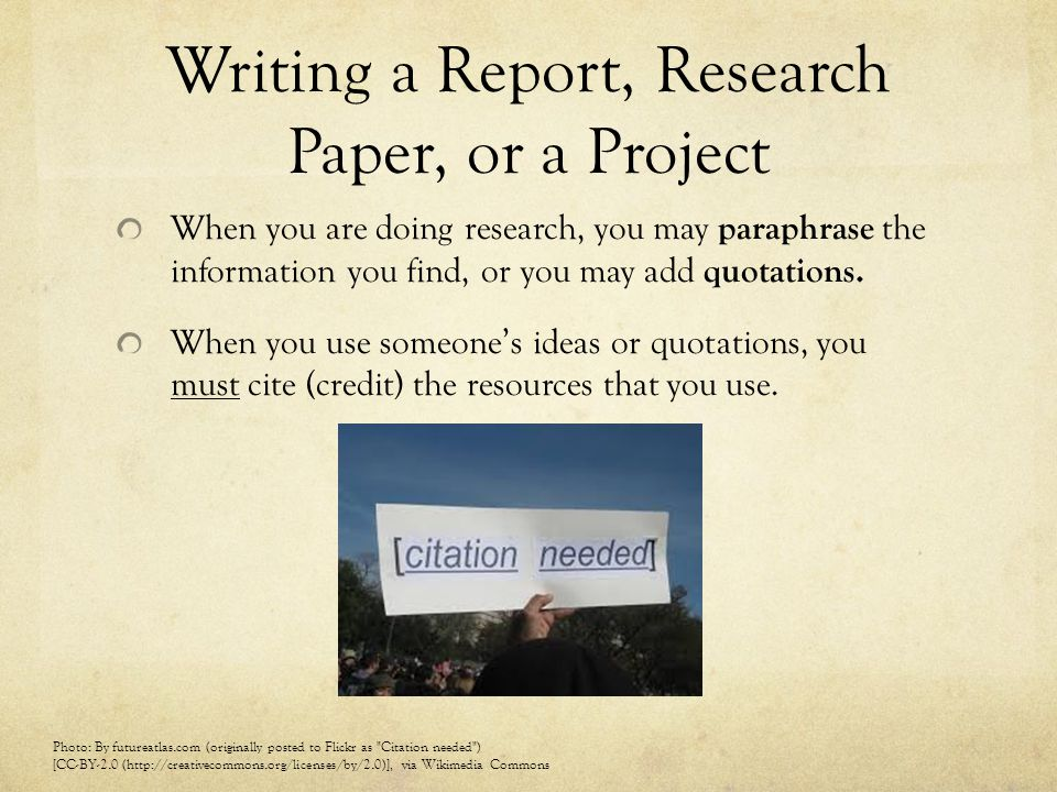 Writing a Report, Research Paper, or a Project