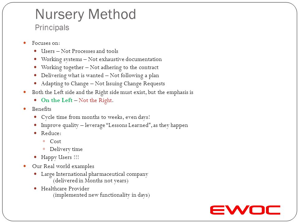 Nursery Method Principals