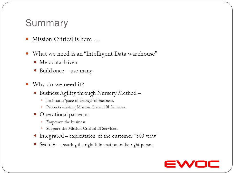 Summary Mission Critical is here …