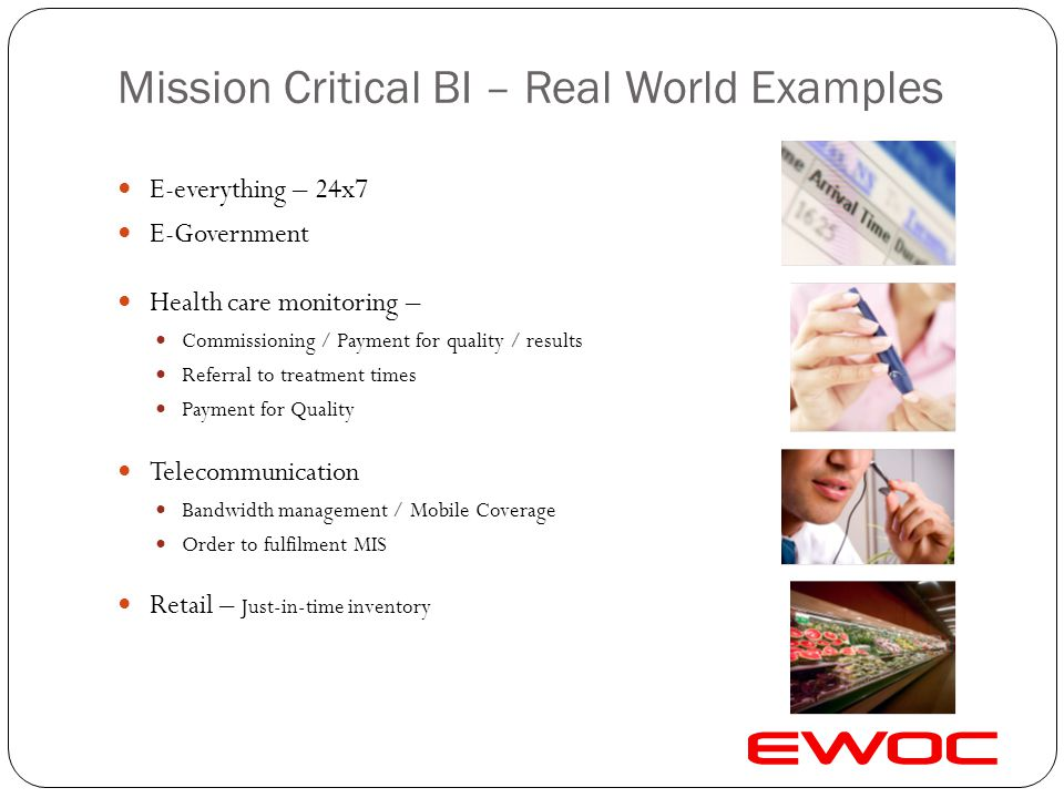 Mission Critical BI – Real World Examples