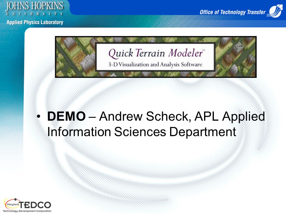 DEMO – Andrew Scheck, APL Applied Information Sciences Department